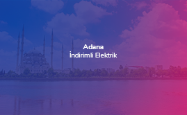 İndirimli Elektrik Adana